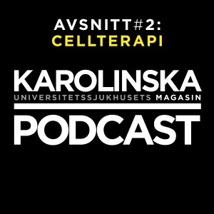 Karolinska Magasinets Podcast